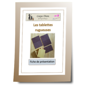 Les tablettes rugueuses